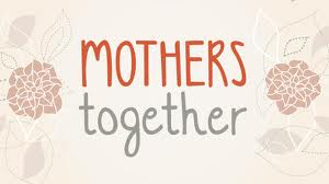 A Community of Mothers
